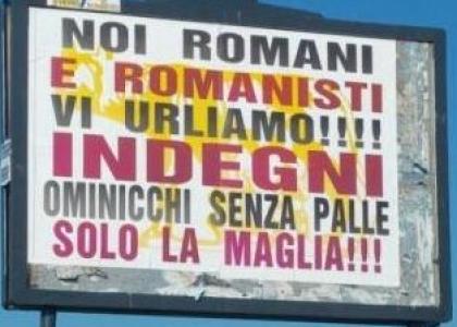 Roma: giocatori offesi anche sui cartelloni pubblicitari