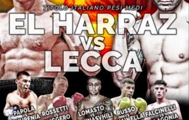 Boxe - Domani a Roma il tricolore, sabato a Barcellona l'europeo. Il medio El Harraz alla prima difesa con Lecca, in Spagna Scarpa tenta l'impresa contro Martin