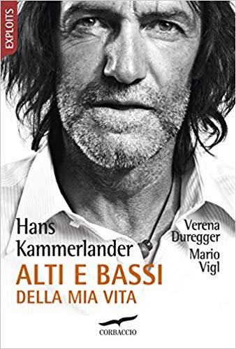 Libri di Sport: Hans Kammerlander – Alti e bassi della mia vita. La recensione di DataSport