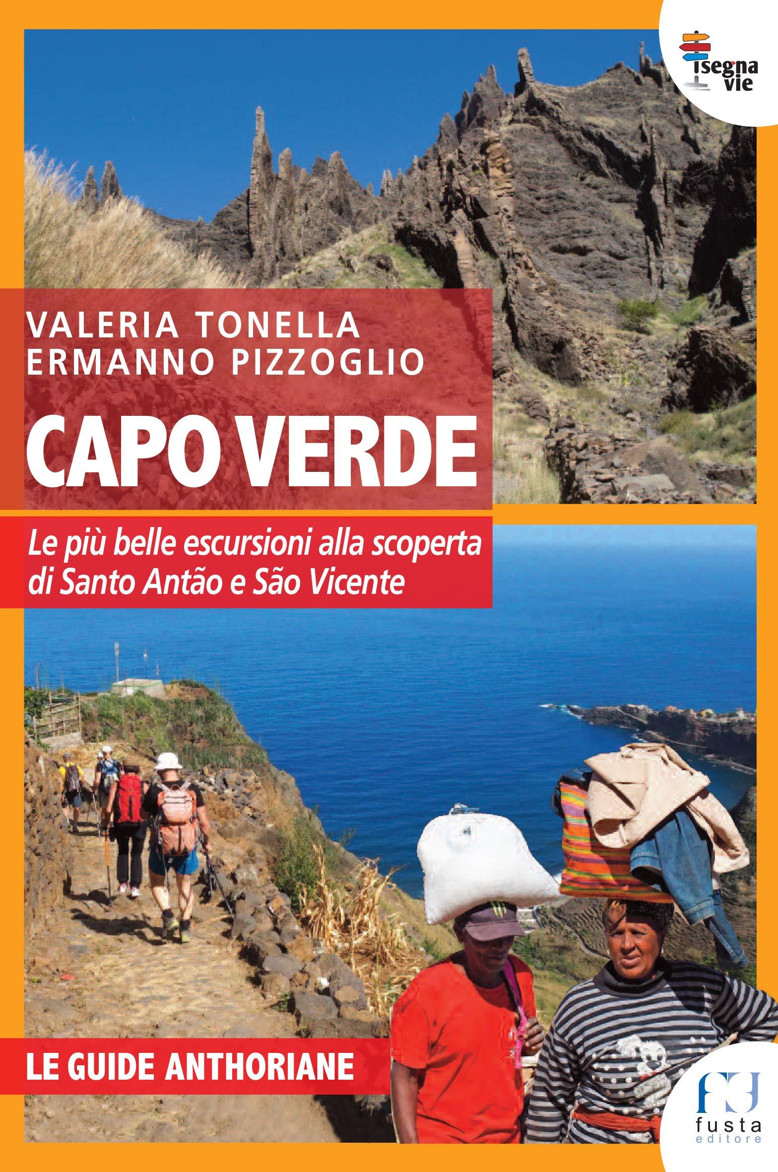 Capo Verde. Le più belle escursioni alla scoperta di Santo Antao e Sao Vincente: la recensione