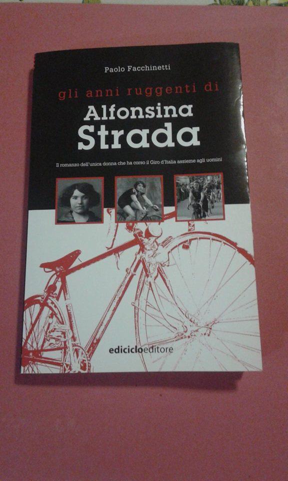 Libri di Sport - Gli anni ruggenti di Alfonsina Strada: la recensione