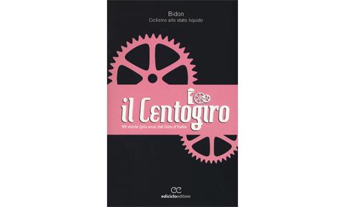 """Libri di Sport: Il ciclismo in """"rosa"""" in cento cammei che divertono e commuovono."""