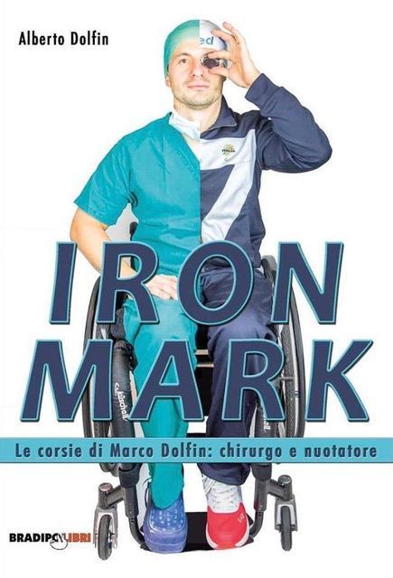 Iron Mark. Le corsie di Marco Dolfin: chirurgo e nuotatore