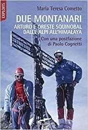 Due montanari Arturo e Oreste Squinobal dalle Alpi all'Himalaya: la recensione di DataSport