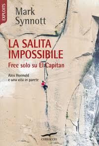 La salita impossibile. Free solo su El Capitan. Alex Honnold e una vita in parete