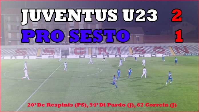 Serie C - Juventus U23 supera la Pro Sesto
