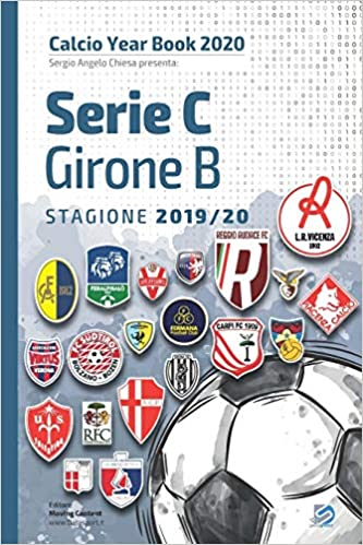 Year Book DataSport: tutto il calcio in cifre - Serie C Girone B 2019-2020