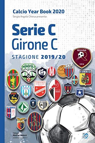 Year Book DataSport: tutto il calcio in cifre - Serie C Girone C 2019-2020