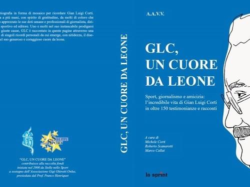 """""""GLC, Un Cuore da Leone"""": 60 anni di sport nel ricordo di Gian Luigi Corti"""
