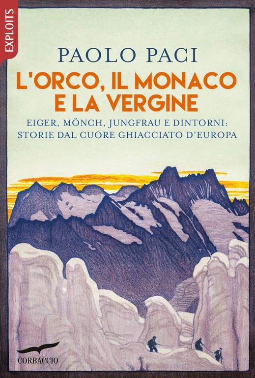 L'Orco, il Monaco e la Vergine di Paolo Paci: la recensione di Datasport