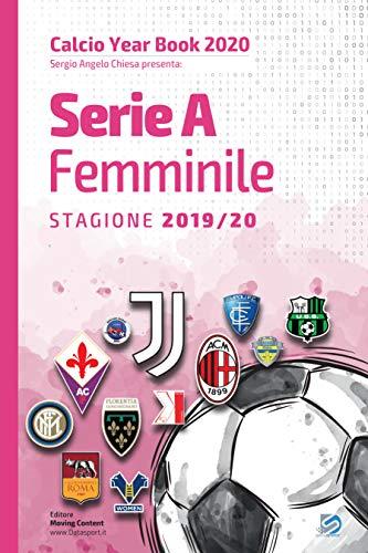 Year Book DataSport: tutto il calcio in cifre - Serie A Femminile 2019-2020