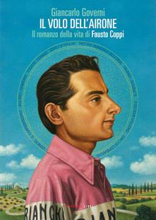 Il volo dell'airone. Il romanzo della vita di Fausto Coppi - La recensione di DataSport